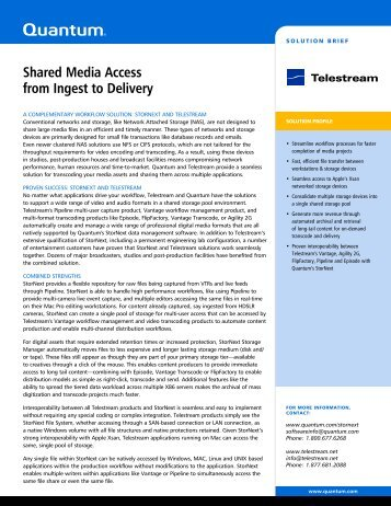Shared Media Access from Ingest to Delivery - Telestream