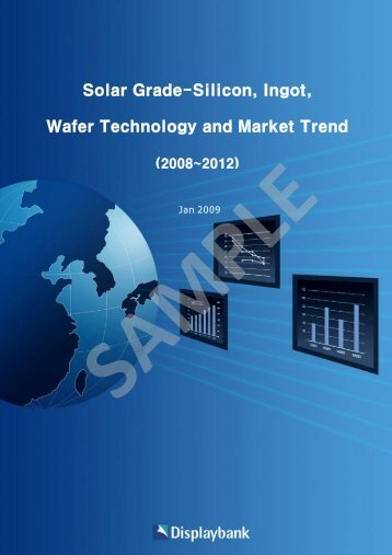 Solar Grade-Silicon, Ingot, Wafer Technology and Market Trend
