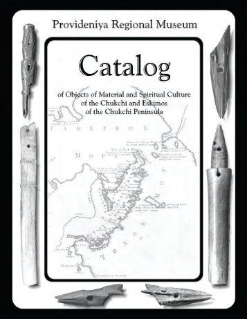 Provideniya Regional Museum Catalog - National Park Service