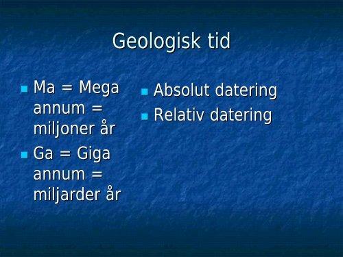 relativ och numerisk datering Hur är radioaktivt dating används för att tolka fossila fynd
