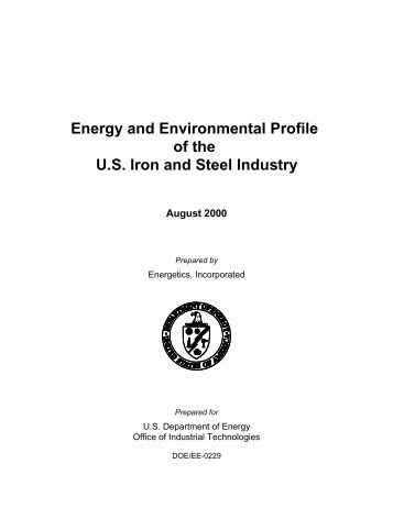 ITP Steel: Energy and Environmental Profile fo the U.S. Iron and ...