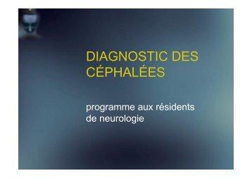 DIAGNOSTIC DES CÉPHALÉES - CHUM - Service de neurologie