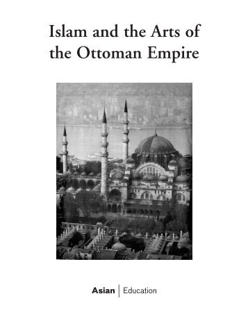 Islam and the Arts of the Ottoman Empire - Asian Art Museum