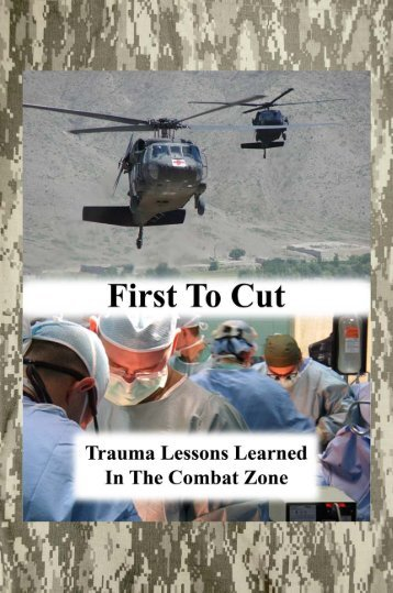 First To Cut - U.S. Army Institute of Surgical Research