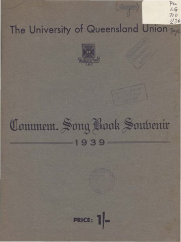 Commem. Song Book Souvenir 1939 - University of Queensland