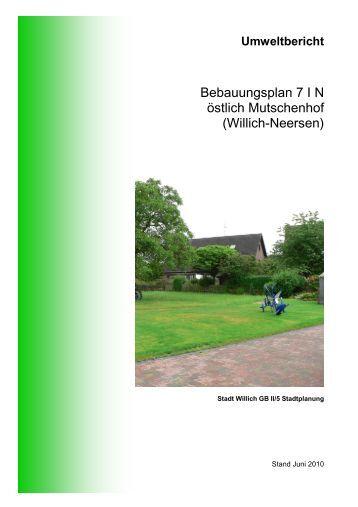 Bebauungsplan 7 I N östlich Mutschenhof (Willich ... - Stadt Willich