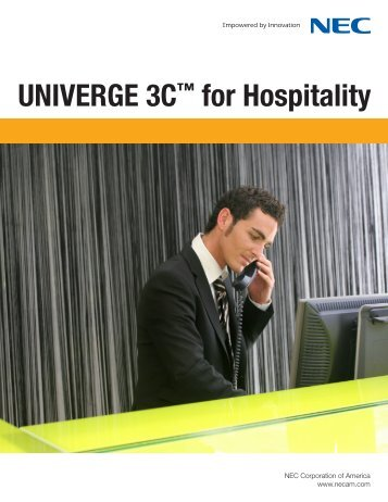 UNIVERGE 3C™ for Hospitality - NEC Unified Solutions