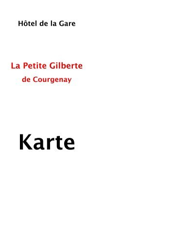 die vorspeisen - Hôtel-Restaurant de La Petite Gilberte à Courgenay