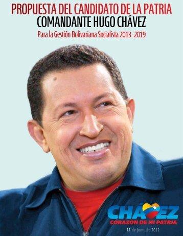 ProPuesta del Candidato de la Patria Comandante Hugo CHávez