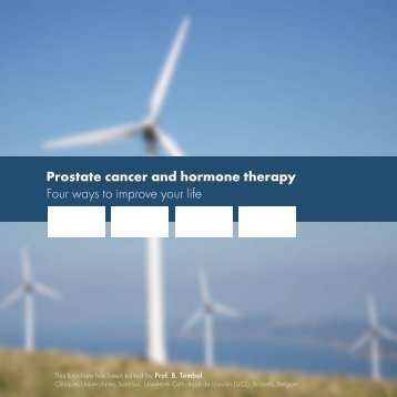 Prostate cancer and hormone therapy Four ways to improve your life