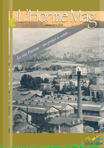 Le site Pasteur : un projet à venir... - L'Horme