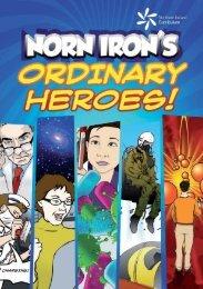 Norn Iron's Ordinary Heroes - Northern Ireland Curriculum