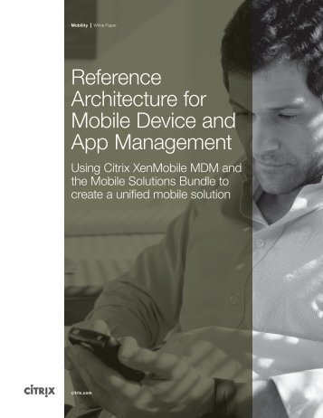 citrix-reference-architecture-for-mobile-device-and-app-management