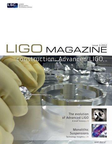 LIGO Magazine, Issue 1 - LIGO Scientific Collaboration