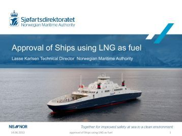 Approval of Ships using LNG as fuel