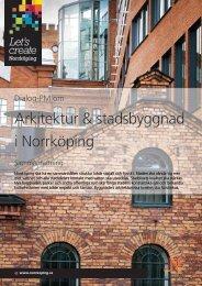 Arkitektur & stadsbyggnad i Norrköping - Norrköpings kommun
