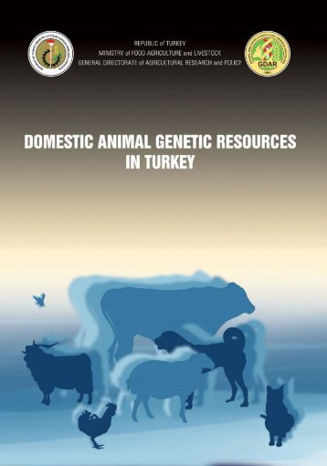 Domestic Animal Genetic Resources In Turkey - Tagem