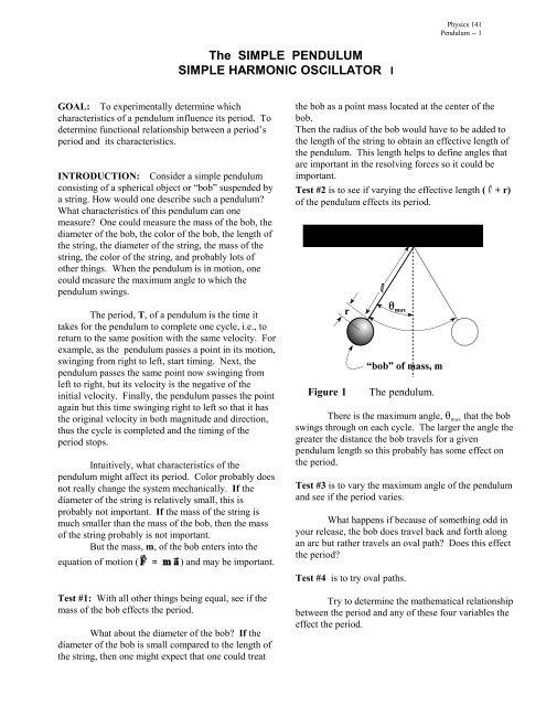 The SIMPLE PENDULUM SIMPLE HARMONIC OSCILLATOR I