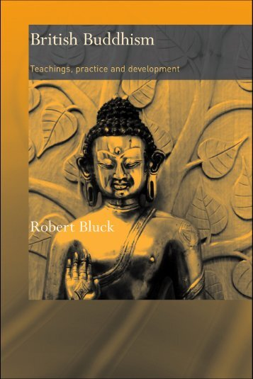 British Buddhism: Teachings, Practice and ... - Parent Directory
