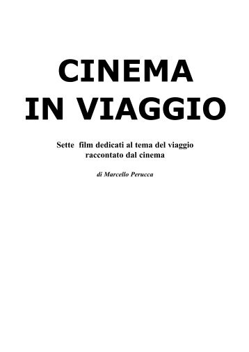 Dispensa Cinema in viaggio.qxd - Cineforum del Circolo