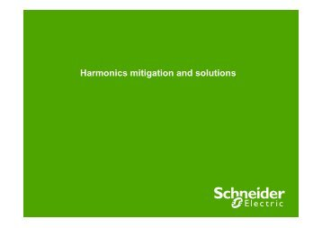 Harmonics mitigation and solutions - Schneider Electric