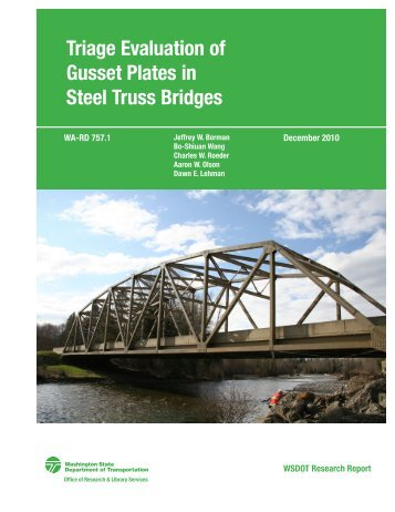 triage evaluation of gusset plates in steel truss bridges - Washington ...