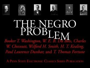 The Negro Problem - Penn State University