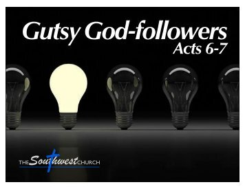 10 28 12 10am gutsy god-followers - thesouthwestchurch