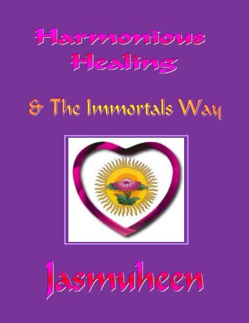 Harmonious Healing and the Immortals Way with ... - Baytallaah.com