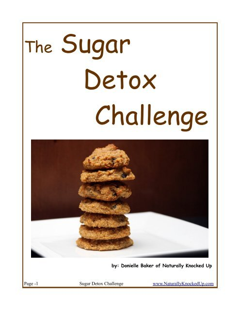 The Sugar Detox Challenge - Naturally Knocked Up