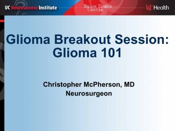Low Grade Glioma - UC Brain Tumor Center