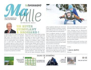 Bulletin municipal Ma Ville Hiver 2013 - Brossard