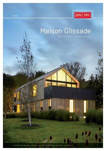 Maison Glissade - PRO TEC - Facader