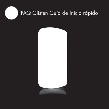 iPAQ Glisten Guía de inicio rápido - Business Support Center - HP