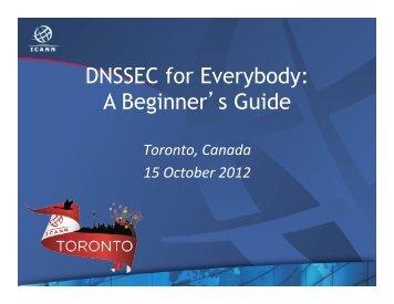 DNSSEC for Everybody: A Beginner's Guide - Toronto - Icann