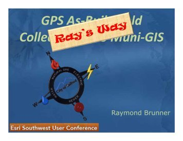 GPS As-Built Field Collections into Muni-GIS - Esri