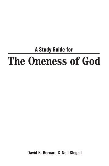 A Study Guide for The Oneness of God - Webs