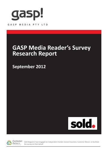 GASP Media Reader's Survey Research Report - Sold Magazine
