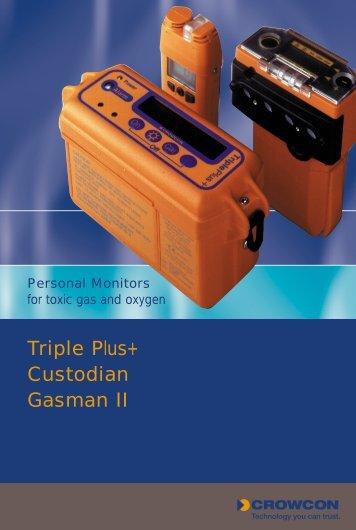 Triple Plus+ Custodian Gasman II