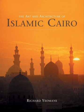 The Art And Architecture of Islamic Cairo