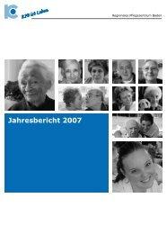 Jahresbericht 2007 (2304KB) - Regionales Pflegezentrum Baden