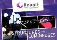 structures Lumineuses, REVOLT - Revolt location