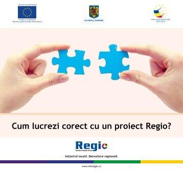 Cum lucrezi corect cu un proiect Regio?