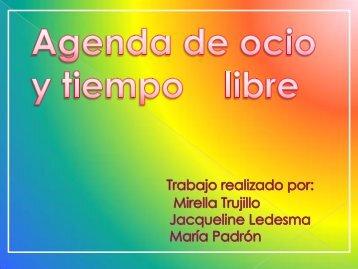 Agenda de ocio y tiempo libre Mirella Trujillo Jacqueline Ledesma ...