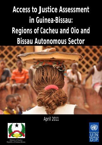 Access to Justice Assessment in Guinea-Bissau: Regions of Cacheu ...