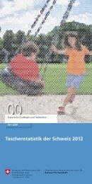 Taschenstatistik der Schweiz 2012 - Bundesamt für Statistik