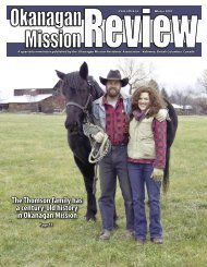 A quarterly newsletter published by the Okanagan Mission - OMRA