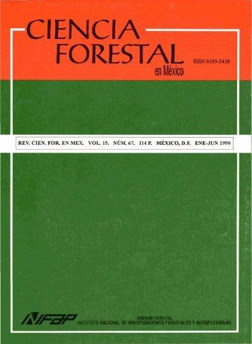 Vol. 15 Num. 67 - Instituto Nacional de Investigaciones Forestales ...