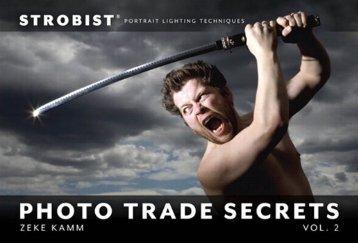 Strobist Photo Trade Secrets Volume 2 Portrait ... - Micajahteach.com