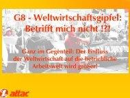 G8 - Weltwirtschaftsgipfel: Betrifft mich nicht !?! - Attac Düsseldorf